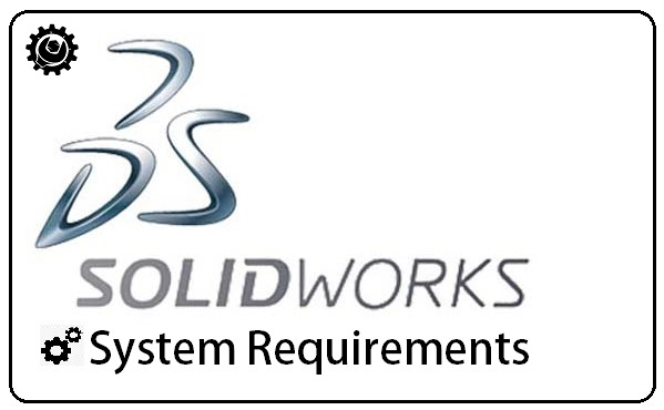 Solidworks System Requirements