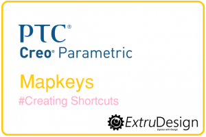 What are Mapkeys in creo? How to create Mapkeys in Creo?