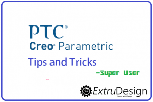 Creo Tips and Tricks | Creo Super user