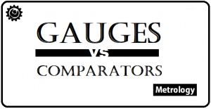 What is the difference between Gauges and Comparators?