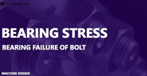 What is a Bearing Stress? How a bolt can experience the Bearing failure?