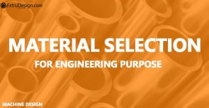 What are the factors in Selection of Materials for Engineering Purposes?