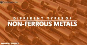 What are the different Non-Ferrous Metals?