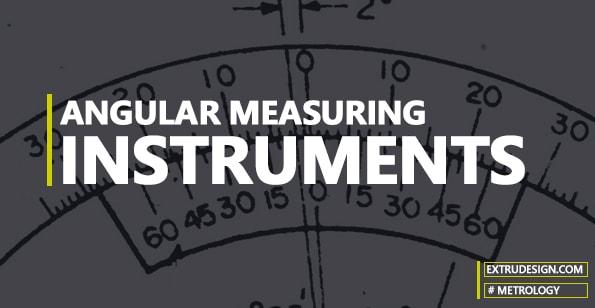 Angular Measuring Instruments