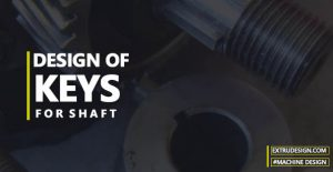 Design of Key for shaft in Machine Design