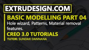 Creo 3.0 Basic Part modelling- Hole wizard (Hole Command) and pattern