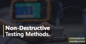What are the Non-Destructive testing methods?