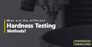 What are the different hardness testing methods?