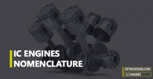 IC engine Nomenclature | Internal Combustion Engines