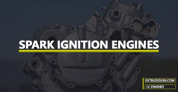 Spark Ignition Engine