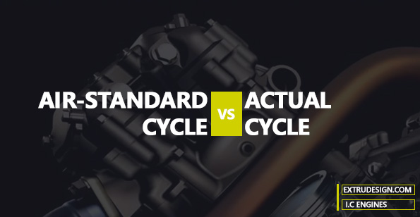 Comparison of the Actual Cycles and the Air-standard Cycles