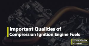Important Qualities of Compression-Ignition Engine Fuels
