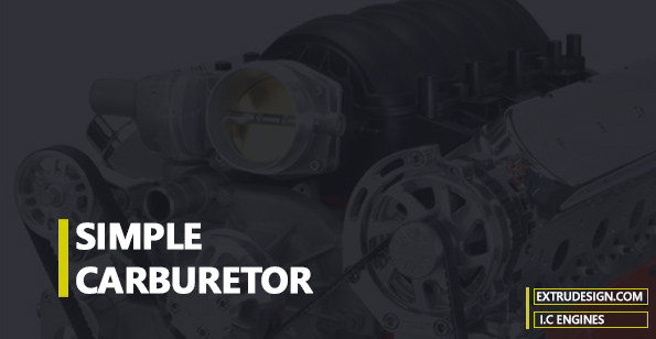 simple Carburetor working principle