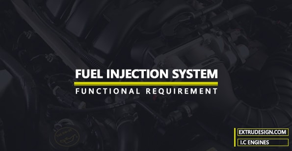 functional requirements of the Fuel Injection system