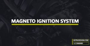 Magneto Ignition System in Engines