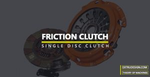 What is a Clutch? | Friction Clutch