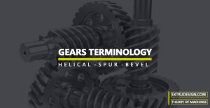 Gear Terminology: Terms Used in Gears