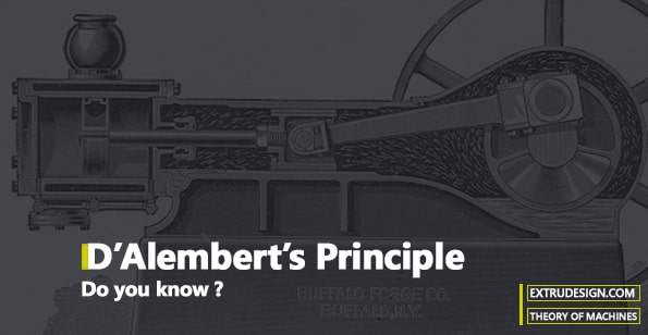 What is D′Alembert's Principle? - ExtruDesign