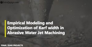 Empirical Modeling and Optimization of Kerf width in Abrasive Water Jet Machining of Al359/30%SiC Metal Matrix Composite