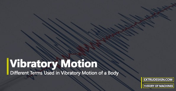 Vibratory Motion