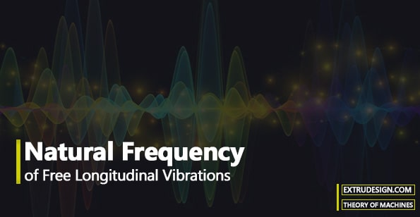 Natural Frequency of Free Longitudinal Vibrations