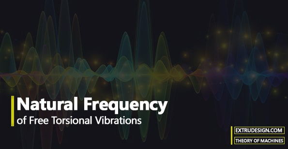 Natural Frequency of Free Torsional Vibrations