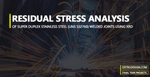 RESIDUAL STRESS ANALYSIS OF SUPER DUPLEX STAINLESS STEEL (UNS S32760) WELDED JOINTS USING XRD