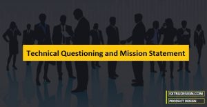 Technical Questioning and Mission Statement in Product Development