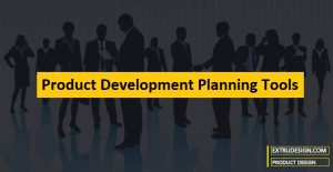 What are Product Development Planning Tools?