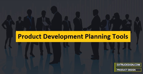 Product Development Planning Tools