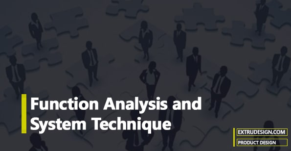 Function Analysis and System Technique