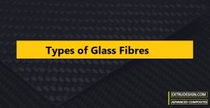 What are the different types of Glass Fiber?