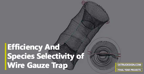 Effectiveness and specie selectivity of wire gauze trap