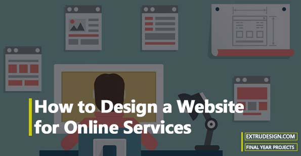 How to Design a Website for Online Services?