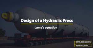 How to design a Hydraulic Press?