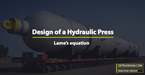How to design a Hydraulic Press