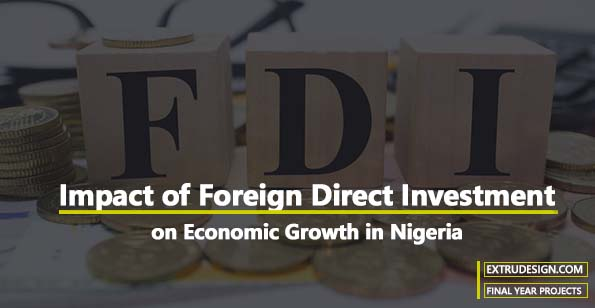 Impact of Foreign Direct Investment on Economic Growth in Nigeria