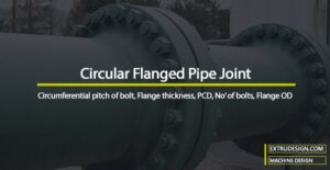 How to design a Circular Flanged Pipe Joint?