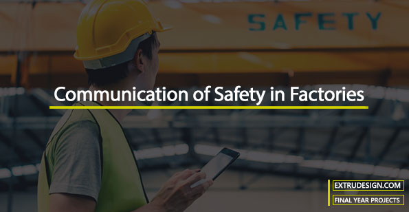 Communication of Safety in Factories
