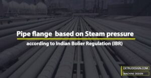 What Pipe Flange should I use based on Steam pressure according to Indian Boiler Regulation?