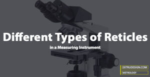 What are the different  Reticles in Metrology?