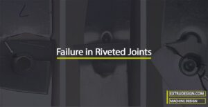 Failure of Riveted Joints