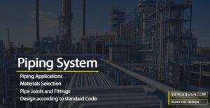 Introduction to Piping System | What is piping?