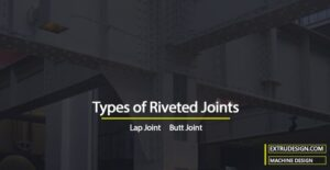 What are the different types of Riveted Joints?